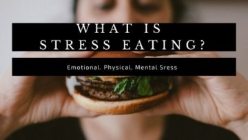 what is stress eating