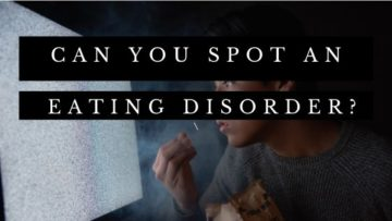 Can-you-spot-an-eating-disorder?
